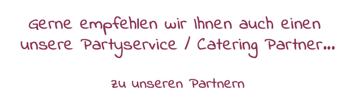 Partyservice Partner Alten Schreinerei
